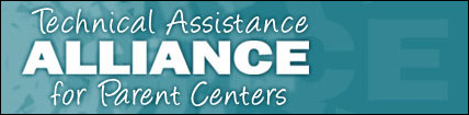 Technical Assistance ALLIANCE for Parent Centers
