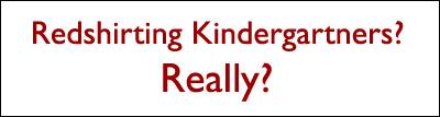 Redshirting Kindergartners